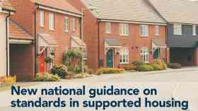 New funding and guidance for supported housing